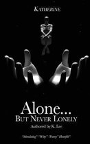 Omslag Alone...But Never Lonely
