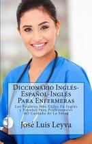 Diccionario Ingl s-Espa ol-Ingl s Para Enfermeras