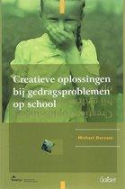 Fontys OSO-Reeks 3 - Creatieve oplossingen bij gedragsproblemen op school