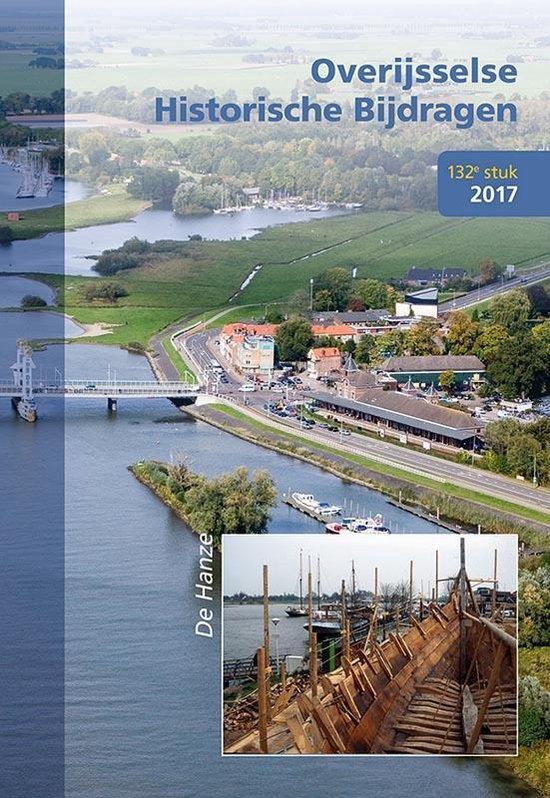 Overijsselse historische bijdragen 132 - De Hanze - Lydie van Dijk | Fthsonline.com