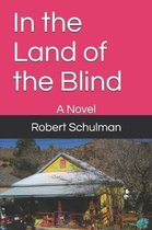 In the Land of the Blind