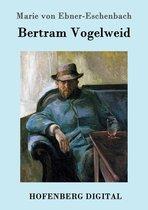 Bertram Vogelweid