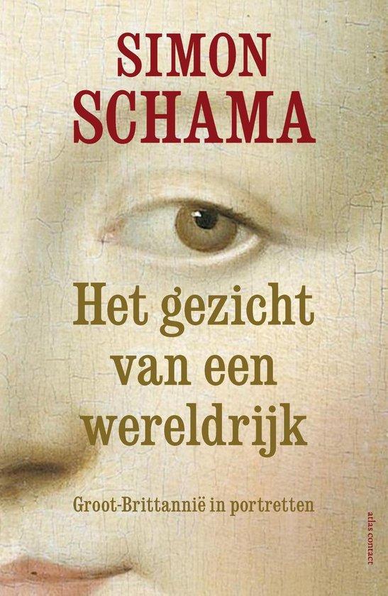 Het gezicht van een wereldrijk - Simon Schama |