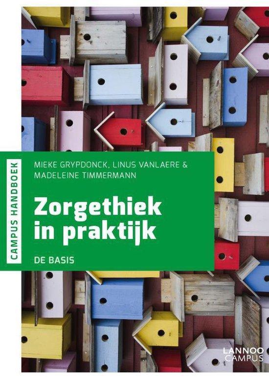 Handboek Zorgethiek in praktijk - Mieke Grypdonck |