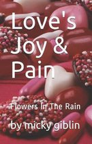 Love's Joy & Pain