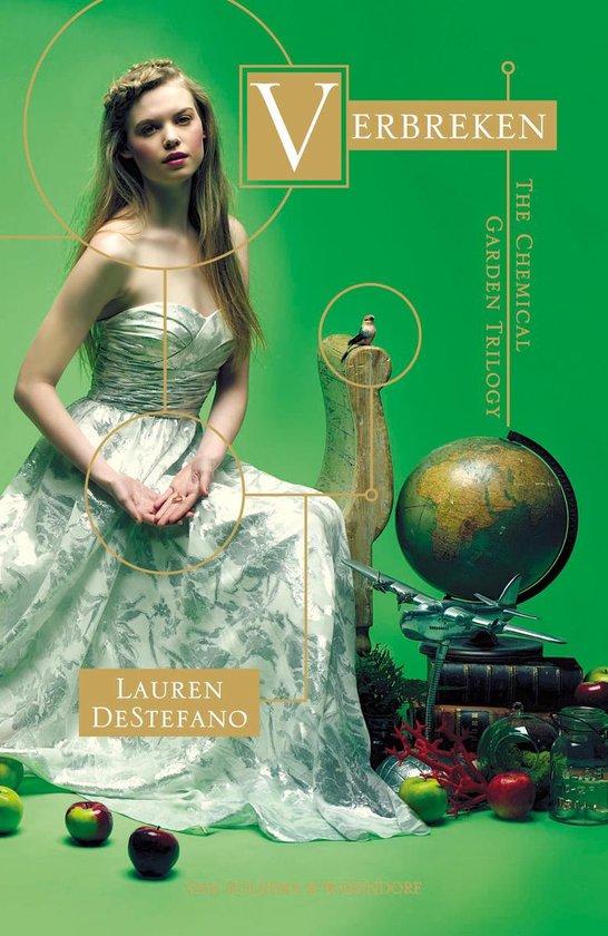 The chemical garden trilogie 3 - Verbreken - Lauren DeStefano   Fthsonline.com
