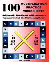 100 Multiplication Practice Worksheets Arithmetic Workbook with Answers
