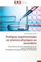 Pratiques Exp�rimentales En Sciences Physiques Au Secondaire