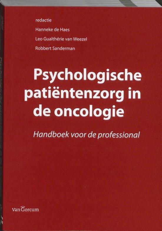 Psychologische patiëntenzorg in de oncologie - Hanneke de Haes  