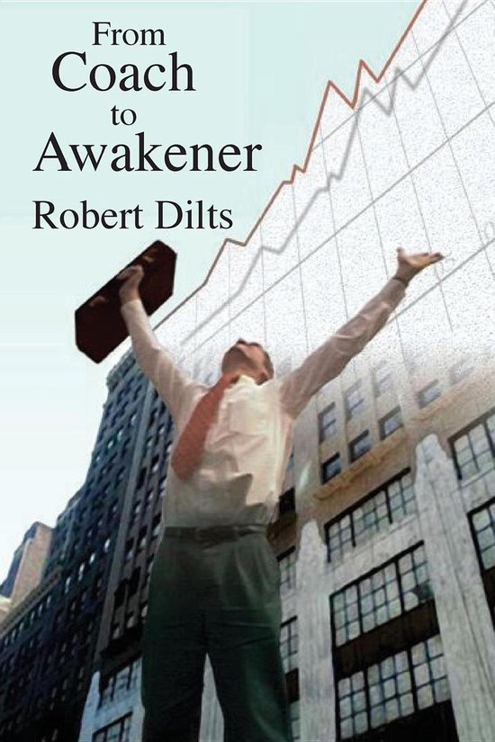 Boek cover From Coach to Awakener van Robert Brian Dilts (Onbekend)