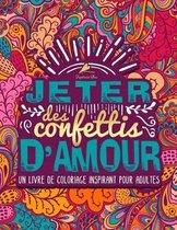Jeter des confettis d'amour