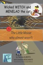 Wicked WITCH and MENELAO the Cat