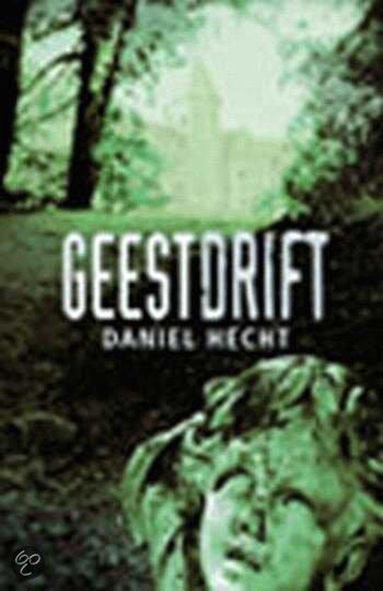 Geestdrift - Daniel Hecht |