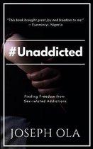 #unaddicted