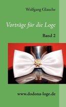 Vortrage fur die Loge - Band 2