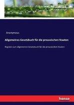 Allgemeines Gesetzbuch fur die preussischen Staaten