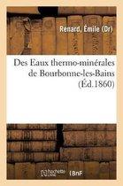 Des Eaux thermo-minerales de Bourbonne-les-Bains