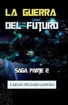 La Guerra del Futuro Sags Parte 2