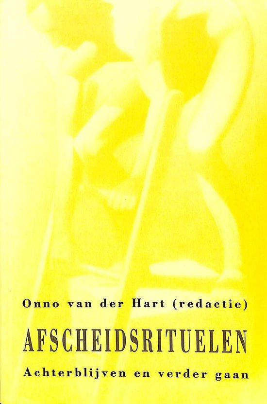 Afscheidsrituelen - Onno van der Hart |