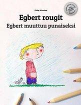 Egbert Rougit/Egbert Muuttuu Punaiseksi