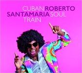 Cuban Soul Train