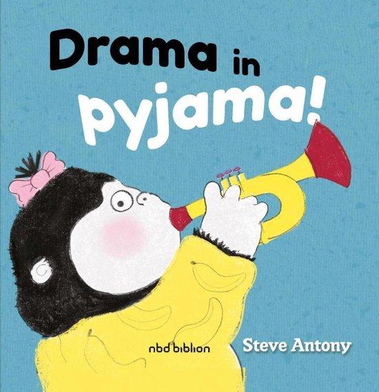 Drama in pyjama - Steve Antony |