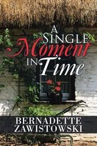 A Single Moment in Time