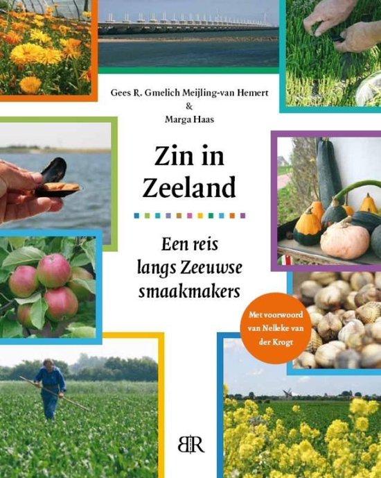Zin in Zeeland - Gees R. Gmelich Meijling-van Hemert   Readingchampions.org.uk