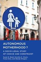 Omslag Autonomous Motherhood?