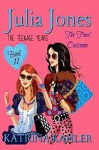 Julia Jones - The Teenage Years: Book 11