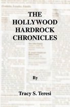 The Hollywood Hardrock Chronicles