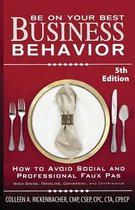 Be on Your Best Business Behavior