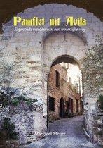 Pamflet uit Avila - Eigentijds visioen van een innerlijke weg