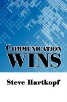 Communication Wins