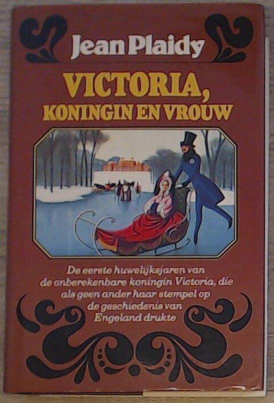 Victoria koningin en vrouw - Plaidy   Fthsonline.com