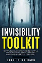 Invisibility Toolkit - 100 Ways to Disappear From Oppressive Governments, Stalke