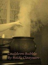Cauldron Bubble (Part 2 of the Sea Witch Trilogy)