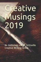 Creative Musings 2019