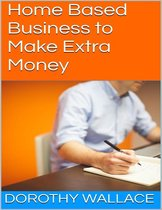 Home Based Business to Make Extra Money