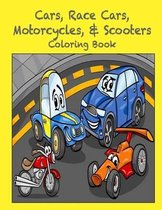 Cars, Race Cars, Motorcycles, & Scooters Coloring Book