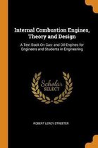 Internal Combustion Engines, Theory and Design