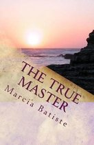 Boek cover The True Master van Marcia Batiste