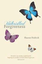 Unbridled Forgiveness