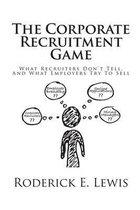 The Corporate Recruitment Game