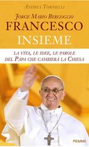 Francesco. Jorge Mario Bergoglio