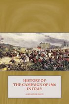 Boek cover History of the Campaign of 1866 in Italy van Alexander Hold