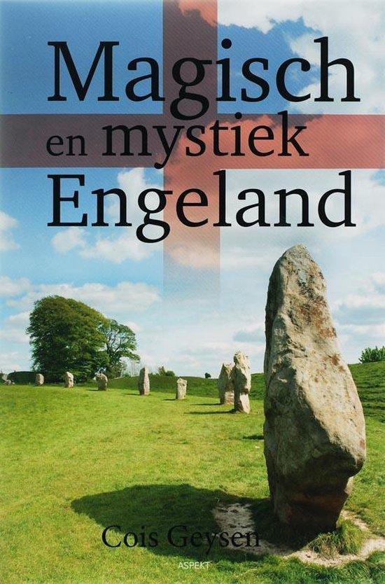 Magisch en mystiek Engeland - C. Geysen | Fthsonline.com