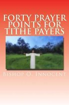 Forty Prayer Points For Tithe Payers