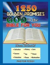1250 Golden Promises of God for You in the Bible