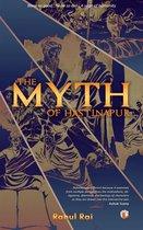 The Myth of Hastinapur